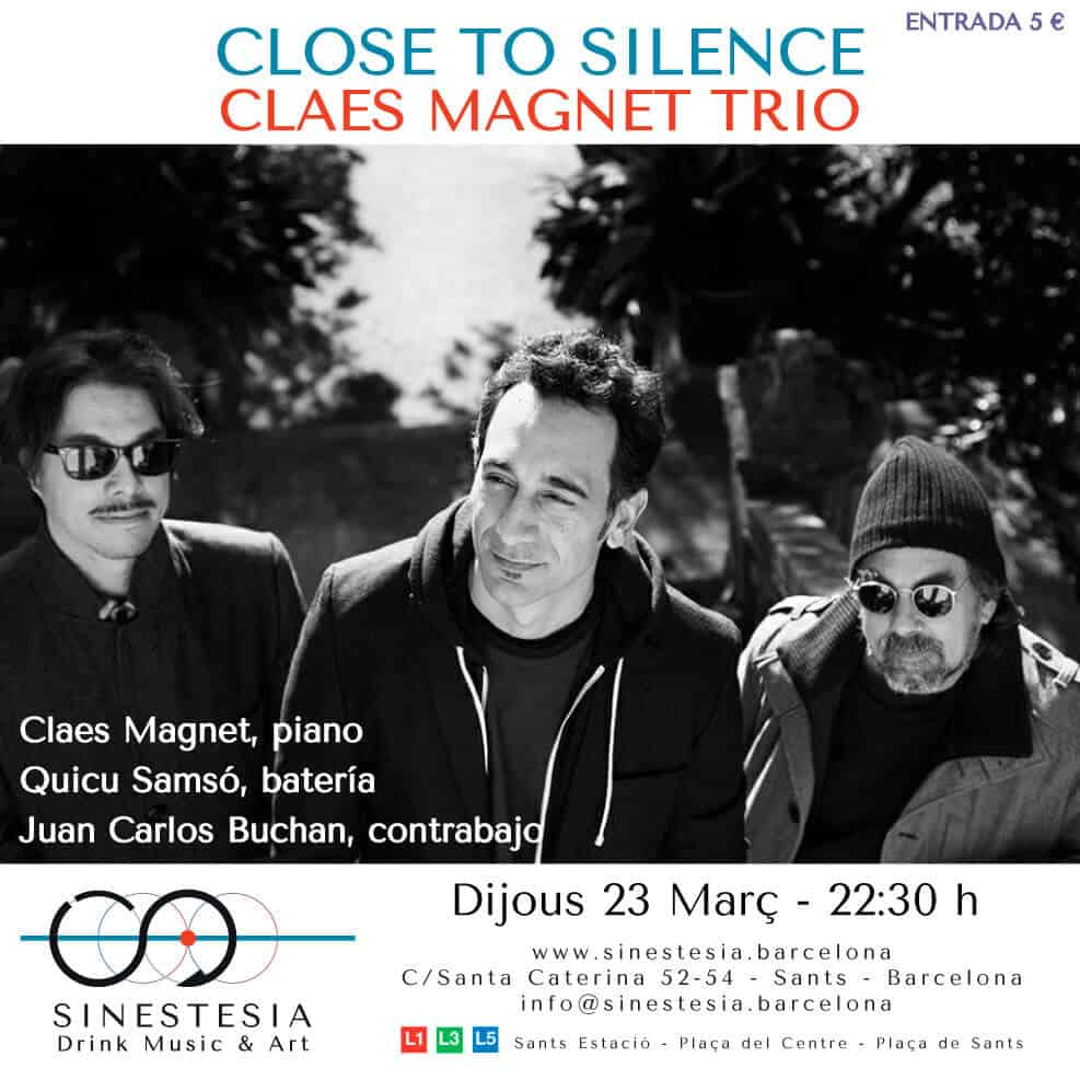 Close to Silence @SINESTESIA, Barcelona, Sants