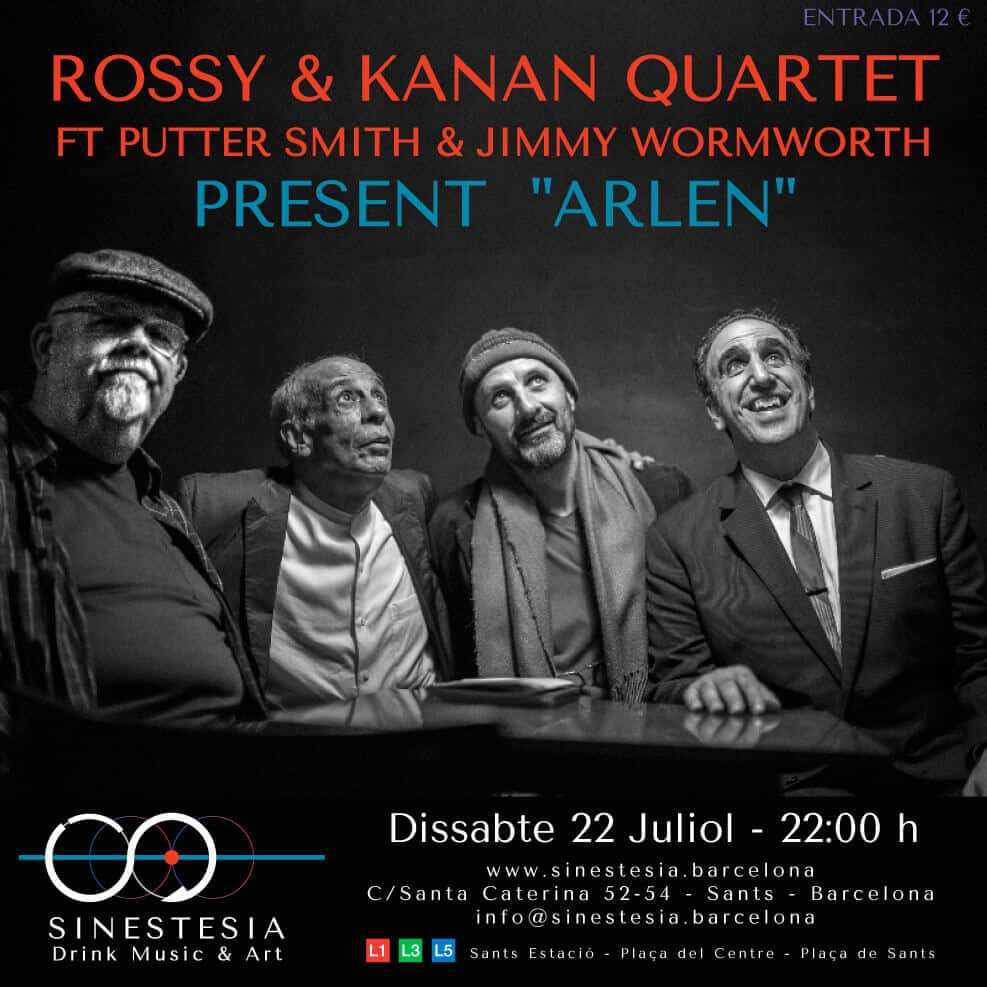 Rossy & Kanan Quartet featuring Putter Smith and Jimmy Wormworth @SINESTESIA, Barcelona, Sants