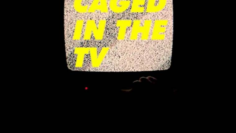 Caged in the tv