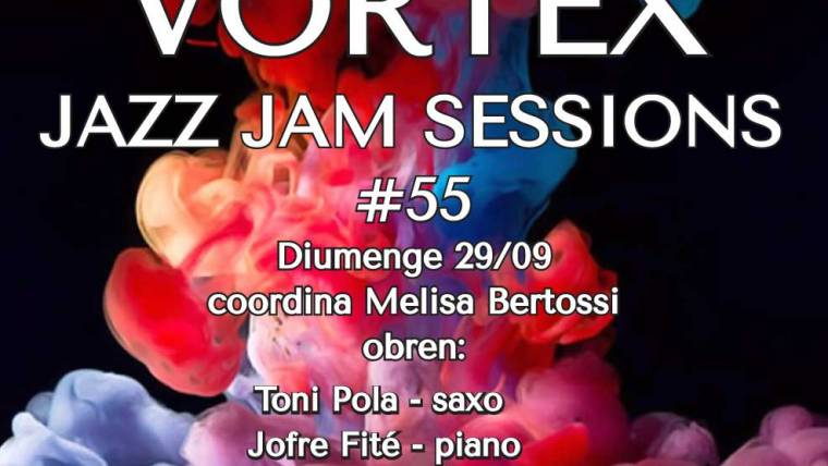Vortex Jam Session 55