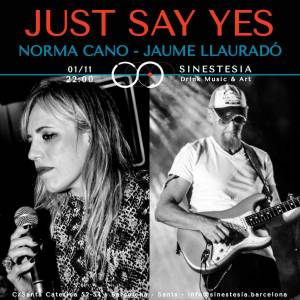just say yes norma y jaume @SINESTESIA, Barcelona, Sants
