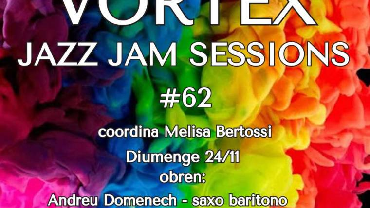 Vortex Jam Session 62