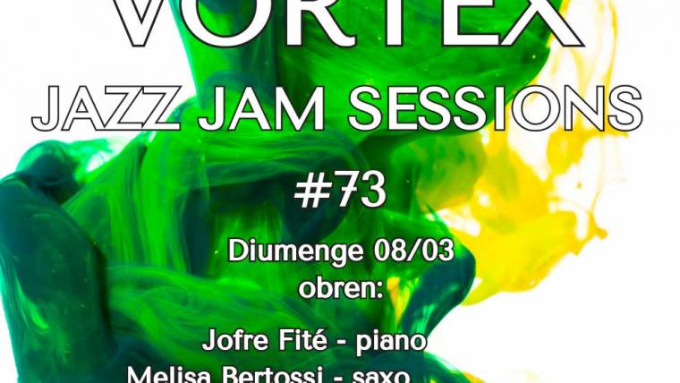 Vortex Jam Session 73